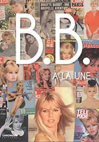 Brigitte Bardot à la une - Ferdinand de Bigorre (ISBN 9782366022162)