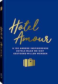 Hotel Amour - Joline van den Oever (ISBN 9789057678370)