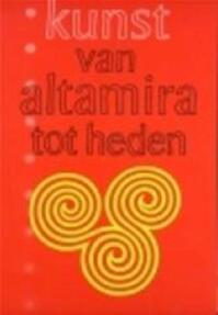 Kunst van Altamira tot heden - F. Adriaens, P. Baudouin, A. Claerhout (ISBN 9789028999688)