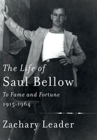 The Life of Saul Bellow - Zachary Leader (ISBN 9780307268839)