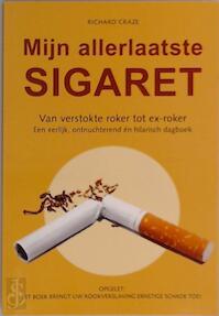 Mijn allerlaatste sigaret - Richard Craze (ISBN 9789043817240)