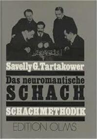 Das neuromantische Schach - Savielly G. Tartakower (ISBN 9783283000950)