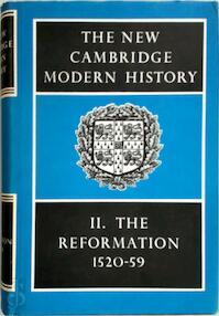 The New Cambridge Modern History Vol. 2: The Reformation 1520 1559 - G.R. Elton (ISBN 0521045428)