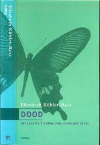 Dood - Elisabeth Kübler-Ross, M. Middelhoff-V.D. Sande (ISBN 9789026315169)