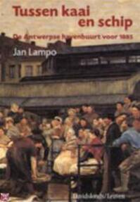Tussen kaai en schip - Jan Lampo (ISBN 9789058261564)