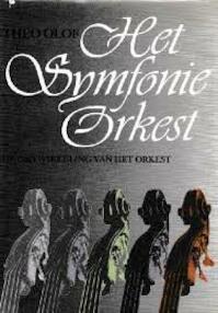 Het symfonie-orkest - Theo Olof (ISBN 9789022955086)
