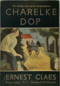 Charelke Dop - Ernest Claes