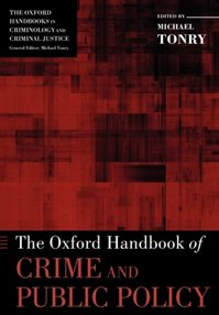 The Oxford Handbook of Crime and Public Policy - (ISBN 9780199844654)