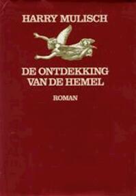 De ontdekking van de hemel - Harry Mulisch (ISBN 9789023461234)