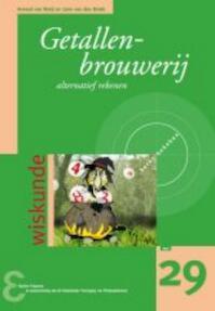 Getallenbrouwerij - Arnoud van Rooij, Leon van den Broek (ISBN 9789050411059)