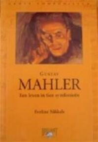 Gustav Mahler - Eveline Nikkels (ISBN 9789077091142)