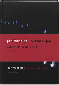 Jan Vanriet parcours 1966 - 2008 - M. Ruyters (ISBN 9789053496756)