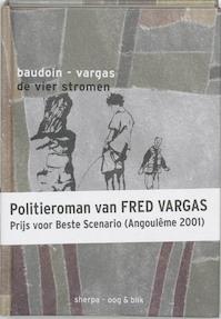 De vier stromen - E. Baudoin, F. [scenario] Vargas (ISBN 9789075504620)