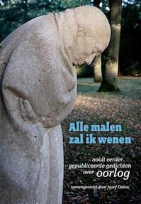 Alle malen zal ik wenen - Jozef Deleu (ISBN 9789461312723)