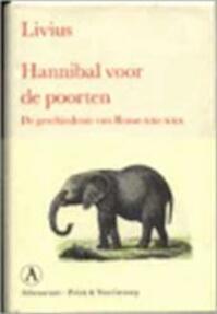 Hannibal voor de poorten - Livius (ISBN 9789025331320)