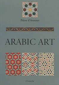 Arabic Art - Prisse D'avennes (ISBN 9782914199605)