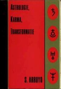Astrologie, karma, transformatie - Stephen Arroyo, L. Greveling (ISBN 9789063780920)