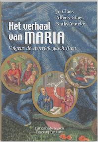 Het verhaal van Maria - J. Claes, K. A. / Vincke Claes (ISBN 9789077942321)