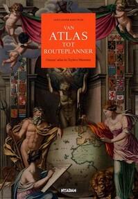 Van atlas tot routeplanner - A. Reeuwijk (ISBN 9789046805176)