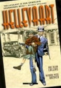 Hellevaart - Richard Piers Rayner, Max Allan Collins, Huub Groenenberg (ISBN 9789045008523)