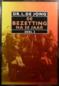 De bezetting na 50 jaar - Louis Jong (ISBN 9789012063371)