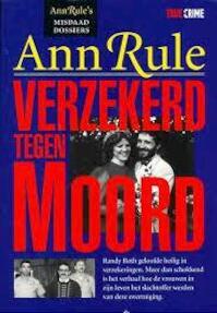 Verzekerd tegen moord - Ann Rule (ISBN 9789029049863)