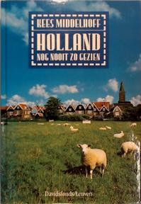 Holland nog nooit zo gezien - Kees Middelhoff (ISBN 9789061528913)