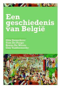 Geschiedenis van Belgie editie 2014 - Bruno de Wever; Gita Deneckere; Tom de Paepe; Guy Vanthemsche (ISBN 9789038222912)