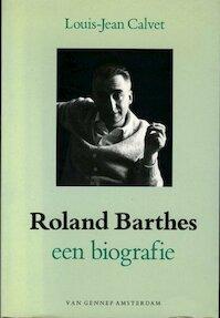 Roland Barthes - L-J Calvet (ISBN 9789060128800)