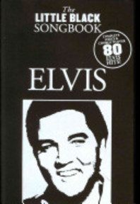 The little Black songbook - Elvis (ISBN 9781847725004)