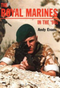 The Royal Marines in the '90s - Andy Evans (ISBN 9781859150726)