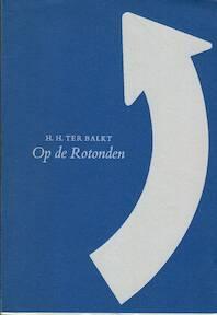 Op de Rotonden - H.H. Ter Balkt