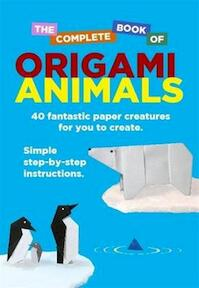Complete Book Of Origami Animals - David Woodroffe (ISBN 9781472109118)