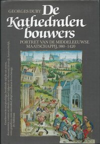 De kathedralenbouwers - Georges Duby, Ger Groot (ISBN 9789051571349)