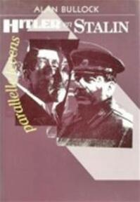Hitler en Stalin - Alan Bullock (ISBN 9789051570977)