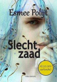 Slecht zaad - Esmee Polijt (ISBN 9789462600881)