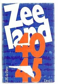 Zeeland 40-45 - L.W. Bree (ISBN 9789070027650)