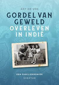 Gordel van geweld - Art de Vos (ISBN 9789463191265)