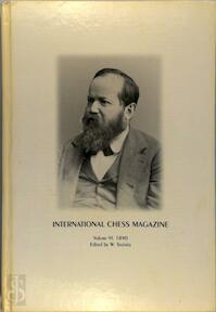 international Chess Magazine Volume VI 1890 - W. Steinitz (ISBN 807189270x)