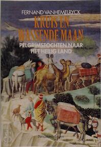 Kruis en wassende maan - Fernand Vanhemelryck (ISBN 9789061528616)