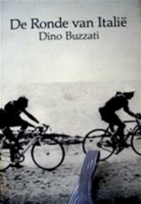 De Ronde van Italie - Dino Buzzati (ISBN 9789020402315)