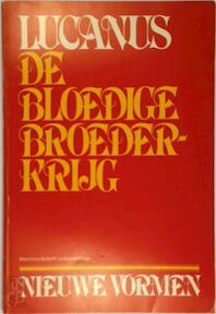 Bloedige broederkryg - Lucanus (ISBN 9789024791453)