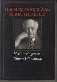 Geen wraak maar gerechtigheid - S. Wiesenthal (ISBN 9789023006770)
