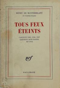 Tous feux éteints - Henry de Montherlant (ISBN 9782070293025)