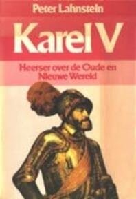 Karel v - Lahnstein (ISBN 9789010032966)