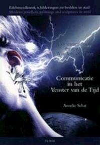 Communicatie in Het Venster Van de Tijd = - Astrid Schat (ISBN 9789021673219)