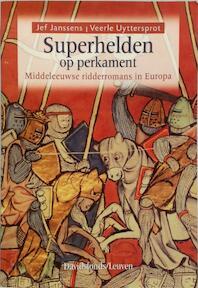 Superhelden op perkament - J. Janssens, V. Uyttersprot (ISBN 9789058263797)