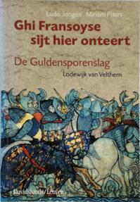 Ghi Fransoyse sijt hier onteert - Lodewijk (van Velthem) (ISBN 9789058261762)
