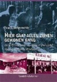 Hier gaat alles zijnen gewonen gang - Frank Seberechts (ISBN 9789058263759)