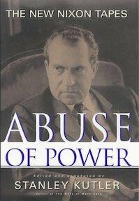 Abuse of Power - Stanley Kutler (ISBN 9780684851877)